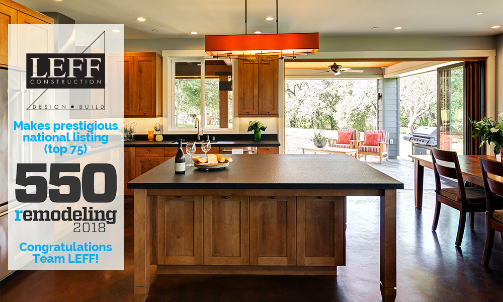 Remodeling 550 2018 names LEFF Construction Design Build to its prestigious list